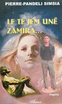 Pierre-Pandeli Simsia - Le të jem unë Zamira